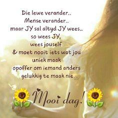 Lekker Dag, Afrikaanse Quotes, Goeie More, Soul Quotes, Good Morning Wishes, Morning Quotes, Herbal Remedies, Mornings, Herbalism