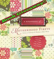 Writer's Wanderings: Book Giveaway: A Scrapbook of Motherhood Firsts  @karenrobbins