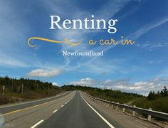 Why It's So Hard To Rent A Car In Newfoundland Newfoundland And Labrador, Car Ins, North America, Road Trip, Posts, Beach, Blog, Outdoor, Outdoors