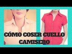 CÓMO COSER CUELLO CAMISERO - YouTube