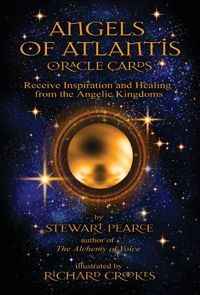 Angels of Atlantis Oracle Cards  $15.95  By Stewart Pearce Illustrated by Richard Crookes
