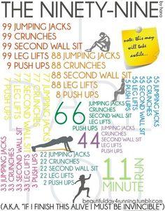 The Ninety-Nine Workout.  It's tough, but a HUGE calorie burner