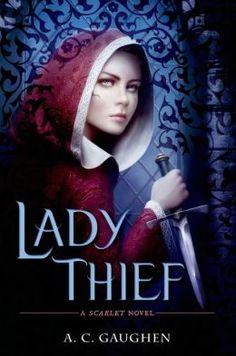 Lady Thief (Scarlet Series #2)