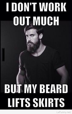 Looking for beard quotes? No matter you want to show pride or make fun of beard, read the most inspirational, manly & funny beard quotes to share with FnF. I Love Beards, Great Beards, Awesome Beards, Long Beards, Beard Game, Epic Beard, Moustaches, Gym Humor, Arquitetura