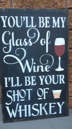 When looking for a fine wine to give as a gift to that special person on your list, you may want to consider giving a vintage wine. Wine Signs, Bar Signs, Christmas Gift Engagement, Whiskey Gifts, Wine Quotes, Vintage Wine, Diy Bar, My Glass, Fine Wine