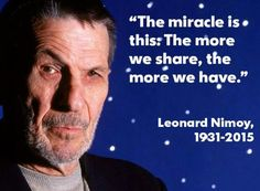 May your memory live long and prosper, Mr. Nimoy....