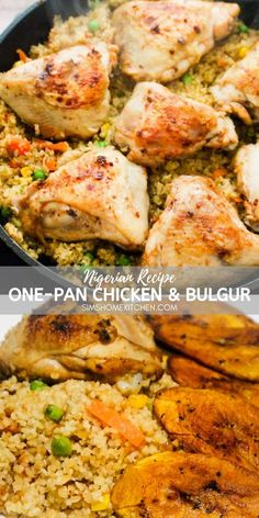 This one-pan dinner is so easy to make! One pan dinner = less clean up! And more time to spend with family and friends. Cook chicken thighs, bulgur wheat and veggies all in one pan and watch this dish disappear in seconds. Option to serve with juicy plantain. Best Chicken Recipes, Turkey Recipes, Pasta Recipes, Dinner Recipes, Chicken Ideas, Healthy Chicken, One Pan Chicken, How To Cook Chicken, One Pan Dinner