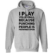 T Shirts, Funny Shirts, Sarcastic Shirts, Funny Sarcastic, Beer Shirts, Funny Hoodies, Funny Volleyball Shirts, Volleyball Clothes, Play Volleyball