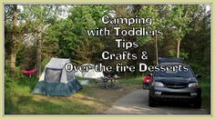 Some more tips on camping with Toddlers!
