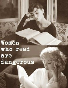 Audrey Heburn & Marilyn Monroe: Women who read are dangerous.  Source: Women's Rights News (Fb)