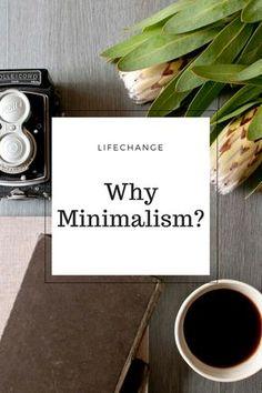 Why I chose minimalism!