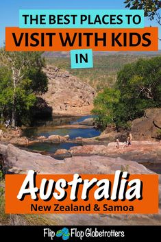 What are the best places to visit in Australia with kids? And what about New Zealand and Samoa? Find out where you should take your family when planning to travel in this area. Outback Australia, Visit Australia, Australia Travel, Cool Places To Visit, Places To Travel, Travel Destinations, Kids Places, Travel With Kids, Family Travel