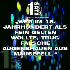 WER IM 18. JAHRHUNDERT ALS FEIN GELTEN WOLLTE TRUG FALSCHE AUGENBRAUEN AUS MAUSEFELL.  #WER #IMJAHRHUNDERT #ALS #FEIN #GELTEN #WOLLTE #TRUG #FALSCHE #AUGENBRAUEN #AUS #MAUSEFELL