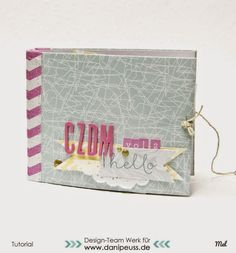 DIY Minialbum Tutorial mit verstecktem Drahtbinderücken von Mel für www.danipeuss.de