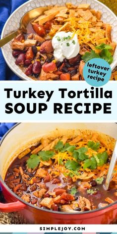 Turkey Tortilla Soup is the perfect recipe to use your leftover turkey. This hearty soup is full of delicious flavor - something the whole family will love. Great Recipes, Soup Recipes, Dinner Recipes, Healthy Meals, Healthy Recipes, Leftover Turkey Recipes, 30 Minute Meals, Perfect Food