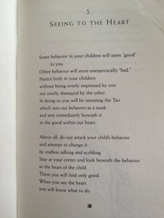 "See to the heart: from ""the Parents Tao Te Ching"" by William Martin"