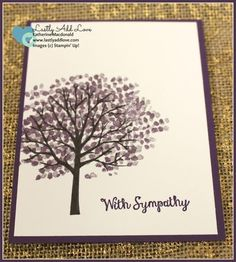 "Sympathy card made with ""Sheltering Tree"" and ""Bloom with Hope"" stamp sets from Stampin' Up! Inside of card has stamped sentiment: ""As time and memory bring healing, may comfort and hope bloom in your                                                                                                                                                                                 More"