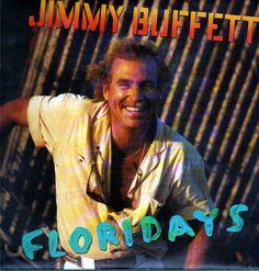 jimmy buffett floridays - Google Search