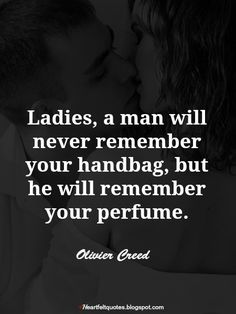 Heartfelt Love And Life Quotes: Perfume Quotes Best Quotes, Love Quotes, Inspirational Quotes, Smell Quotes, Perfume Quotes, Love Facts, Word 3, Love Yourself First, Sweet Nothings