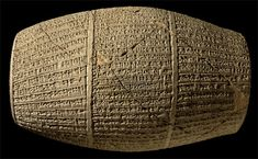 The Nabonidus Cylinder (550 BC) King Nabonidus of Babylonia left a magnificent cuneiform cylinder (wedge-shaped letters inscribed on a clay cylinder) mentioning his elder son, Belshazzar by name. The discovery of this cylinder clearly showed that these scholars were dead wrong. Indeed, we can now understand the meaning of Daniel 5:16 more precisely where it says,