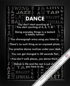 "Be inspired by Dance Styles Poster Print. Spirited sayings like, ""Dance is life and the rest is just stuff you have to do,"" make this a funny gift for dancers of tap, lyrical, ballet, hip hop, swing,"