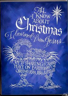 """""""All I Know About Christmas"""" calligram by Holly V. Monroe  """"The best Christmas gift ever is Jesus God's gift to us The best gift I can give to others is love ~ it's free and lasts forever... Joy is Sharing and Caring Peace on Earth begins with me... Christmas means Jesus is born in our hearts... Follow Jesus The Star of Christmas!"""" //ceciliacarroharvey.org"""