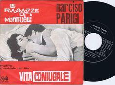 Narciso Parigi Le Ragazze Di Monticelli Italian 45ps 1963 Vita Coniugale