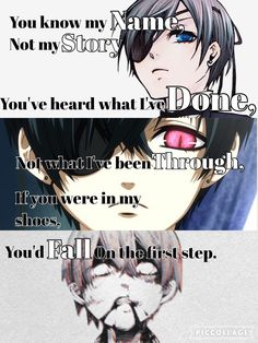 From anime: Black Butler . Black Butler Quotes, Black Butler Anime, Sad Anime Quotes, Manga Quotes, Image Citation, Dark Quotes, Black Butler Kuroshitsuji, Depression Quotes, Anime Life
