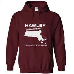 Hawley-MA02 - #tee trinken #cowl neck hoodie. I WANT THIS => https://www.sunfrog.com/LifeStyle/Hawley-MA02-5716-Maroon-36740680-Hoodie.html?68278