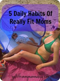 Want to be a fit mom? Read this article! Super motivational! I Get It From My Mamma: 5 Daily Habits Of Really Fit Moms