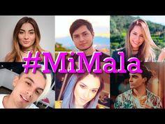 Mi Mala (Cover)| Santimaye, Kika Nieto, La Mafe Mendez, Nancy Loaiza, Dylan Fuentes, Manolo Alzamora - YouTube