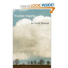 """Truman Capote's breakthrough novel, In Cold Blood. If you're a lover of literary arts, than this book should be on your home book shelf somewhere. In this one story, Capote literally changed the way writers wrote about real life events...that in and of itself, makes this """"must read"""" worthy."""