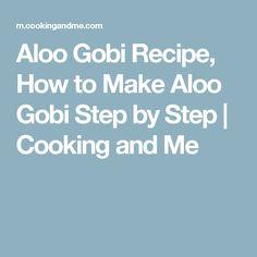 Aloo Gobi Recipe, How to Make Aloo Gobi Step by Step | Cooking and Me
