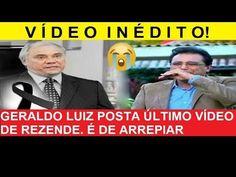 VÍDEO INÉDITO! GERALDO LUIZ POSTA ÚLTIMO VÍDEO DE REZENDE  É DE ARREPIAR