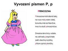 Vyvození písmen P, p PRINCEZNA Princezna má krásné šaty,> Ecards, Education, Memes, Logo, E Cards, Logos, Meme, Onderwijs, Learning