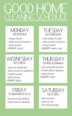 """Good Home Cleaning Schedule. """"Keep your stress levels to a minimum by spreading out your workload over the week. But, don't forget to give yourself a day of rest!"""" A nice simplified version of cleaning schedule Household Cleaning Schedule, House Cleaning Checklist, Clean House Schedule, Diy Cleaning Products, Cleaning Solutions, Cleaning Hacks, Cleaning Lists, Cleaning Calendar, Cleaning Routines"""