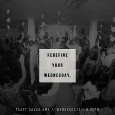 REDEFINE YOUR WEDNESDAY!   The Feast Davao AMS, every Wednesday, AMS Compound, F.Torres Street, 6:30PM   #TheFeastDavaoAMS #NeverAlone #Labyu