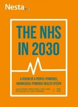 The NHS in 2030: a people-powered and knowledge-powered health system | Nesta