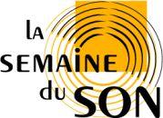 La Semaine du Son - Les enjeux sociétaux du sonore