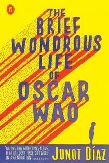The brief and wonderous life of Oscar Wao