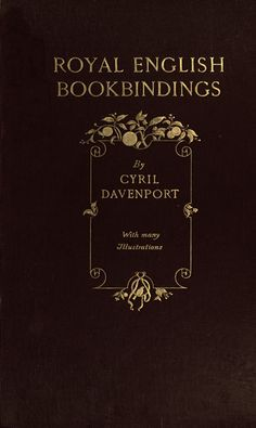 The Project Gutenberg EBook of Royal English Bookbindings by Cyril Davenport