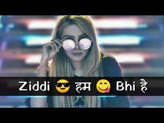 Attitude Status Girls, Girls Status, Indian Video Song, New Whatsapp Video Download, Love Status Whatsapp, Cute Statuses, Instagram Status, Cute Love Lines, Feeling Song