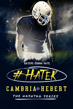 Its out early! Only $3.99 #Hater (The Hashtag Series Book 2) by Cambria Hebert, http://www.amazon.com/dp/B00S394I7Q/ref=cm_sw_r_pi_dp_4cGSub1SPPTP9