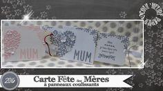 """Vidéo-Tuto """"Carte Fête des Mères à panneaux coulissants"""" par Coul'Heure ..."""