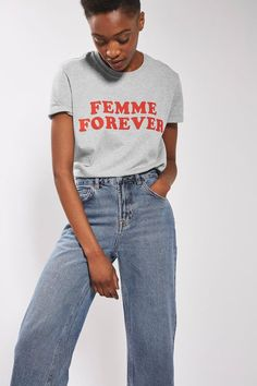 Femme Forever T-Shirt - Topshop Casual Skirt Outfits, Casual Jeans, Jean Outfits, Oversized White Shirt, White Shirt And Jeans, Blue Jeans, Cropped Wide Leg Jeans, Ripped Jeans, Slogan Tee