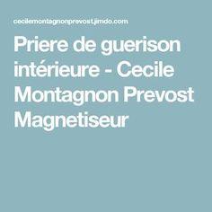 Priere de guerison intérieure - Cecile Montagnon Prevost Magnetiseur