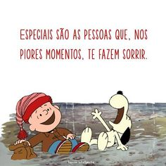 Especiais sao as pessoas que nos piores momentes te fazem rir Snoopy Love, Charlie Brown And Snoopy, Snoopy And Woodstock, Portuguese Quotes, Deep Talks, Cute Friends, Character Development, Funny Animal Pictures, Some Words