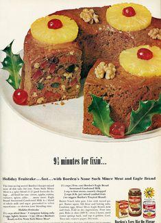 I personally like fruitcake. [Holiday Fruitcake, The Ultimate Unwanted Christmas Food. (Good Housekeeping, 1962)]