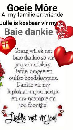 Blessed Morning Quotes, Baie Dankie, Love You Poems, Lekker Dag, Evening Greetings, Goeie More, Afrikaanse Quotes, Christian Messages, Christian Quotes