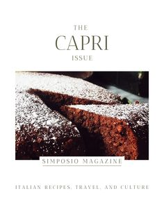 Caprese cake from Capri. Get the Capri issue of Simposio, an Italian magazine,  and travel to Italy through pictures, stories, legends, culture, and recipes. Sorrento Italy, Naples Italy, Italy Italy, Venice Italy, Italian Desserts, Italian Recipes, Isle Of Capri Italy, Toscana Italy, Tuscany